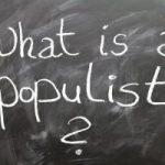 Čo je populizmus a prečo je škodlivý